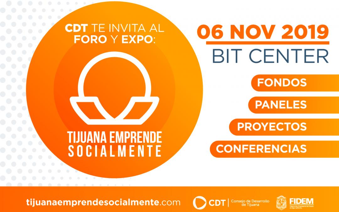 "Anuncia CDT primer Foro y Expo ""Tijuana Emprende Socialmente"""